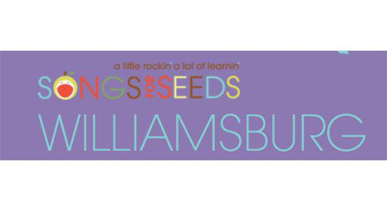 Songs for Seeds - Williamsburg